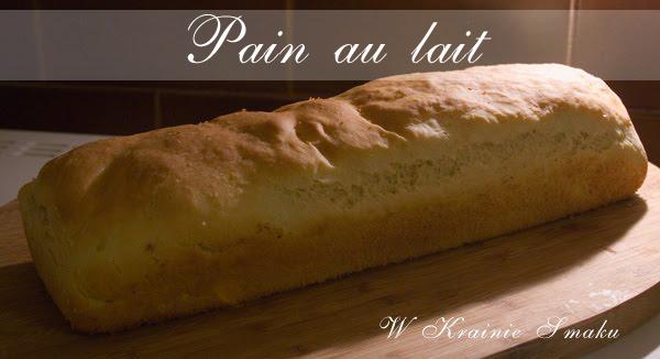 Pain au lait – chleb mleczny