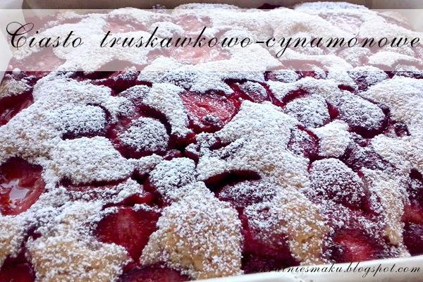 Ciasto truskawkowo-cynamonowe